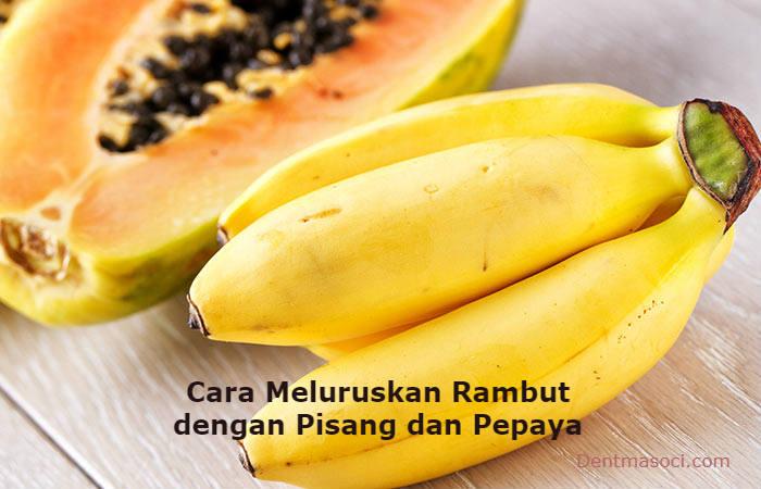 cara meluruskan rambut dengan pisang dan pepaya