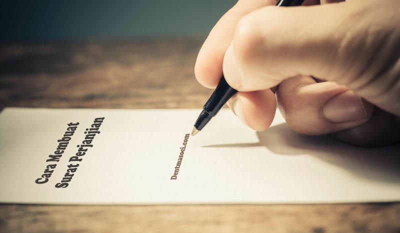 cara membuat surat perjanjian
